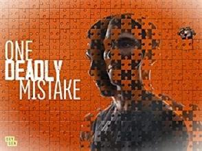 ONE DEADLY MISTAKE SAISON 1 EPISODE 8 DATE DE SORTIE ET AUTRES s9 3